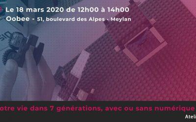 Atelier : «Notre vie dans 7 générations, avec ou sans numérique ?» – 18 mars 2020