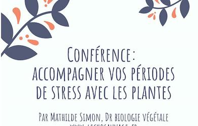 «Stress et plantes, conférence » L'écho Sauvage – 13 mars 2020