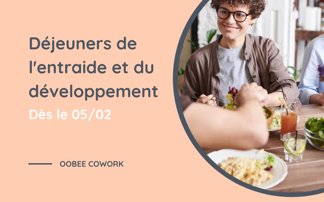 ateliers déjeuner Oobee entraide et développement personnel et professionnel