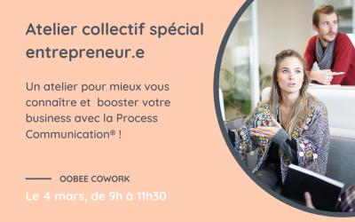 Atelier collectif Process Communication – Spécial entrepreneur.e